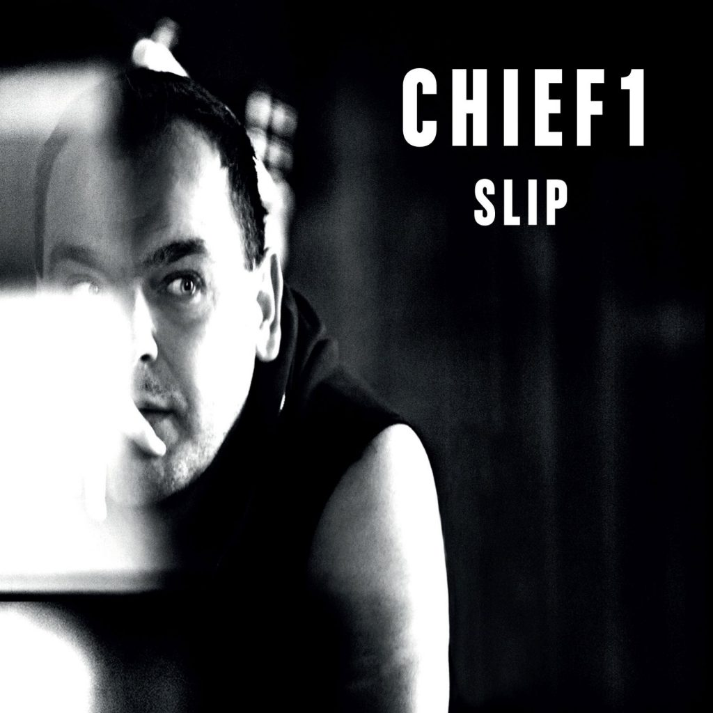 Chief 1, Slip