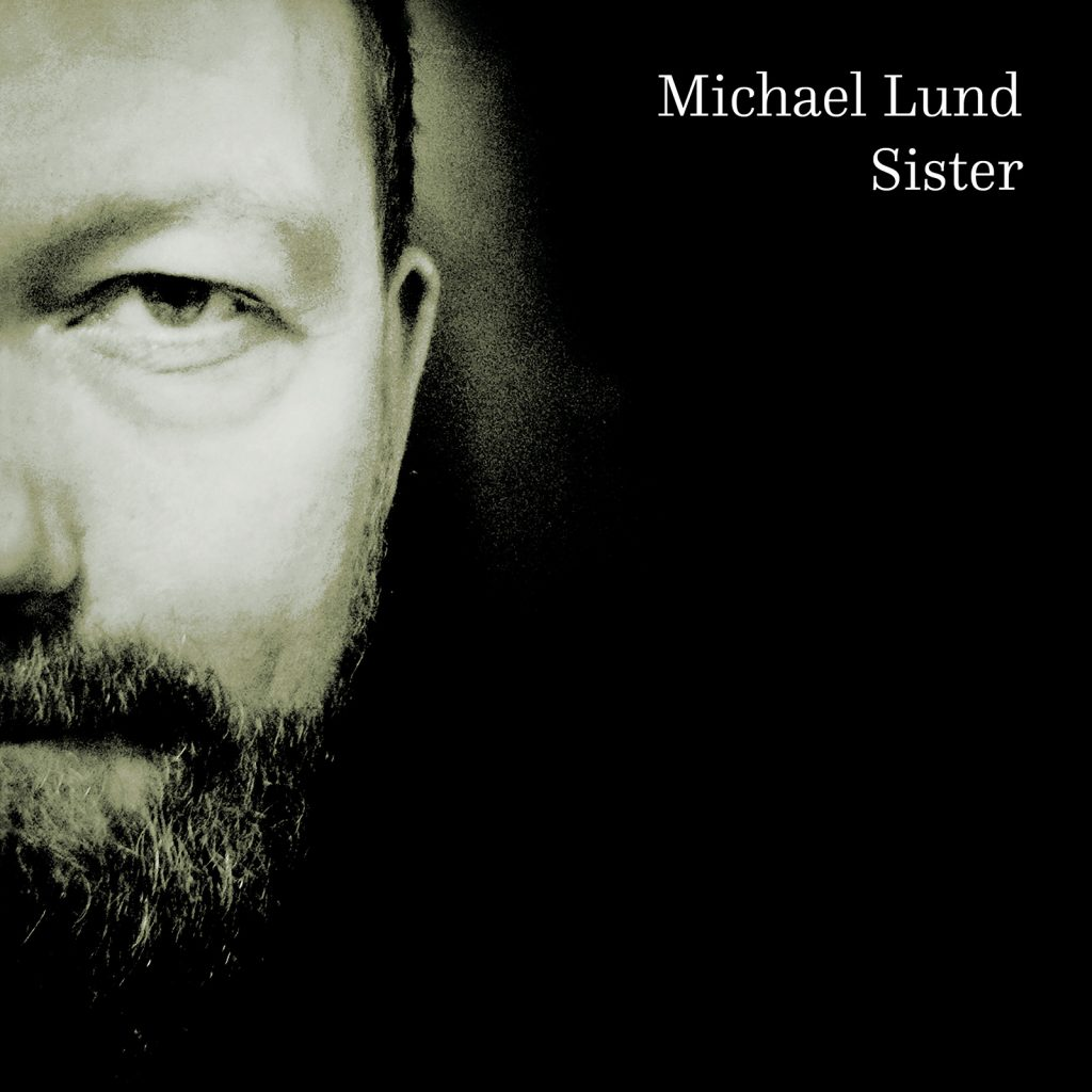 Michael Lund - Sister