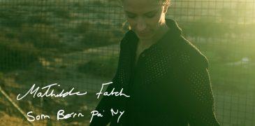 Mathilde Falch - Som Børn På Ny