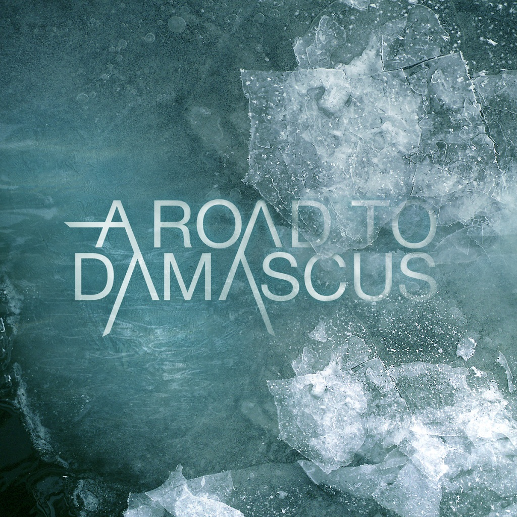 A Road To Damascus - A Road To Damascus