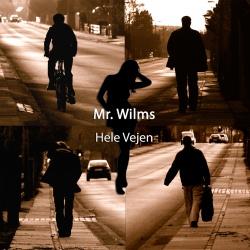 Mr. Wilms – Hele Vejen