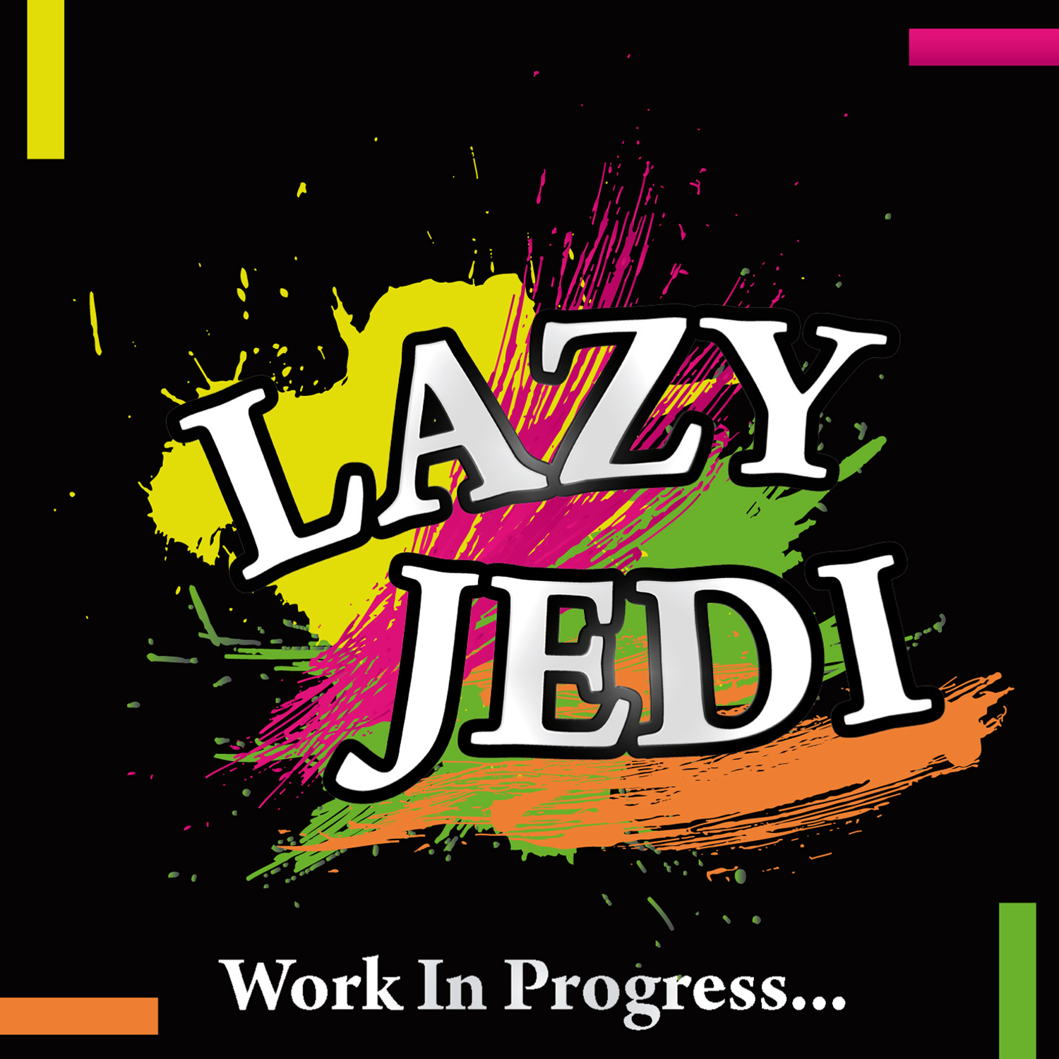 LAZY JEDI – Work In Progress