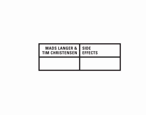 EP: Mads Langer & Tim Christensen – Side Effects