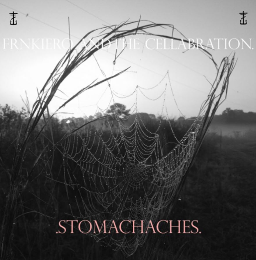 FrnkIero andthe cellabration – Stomachaches