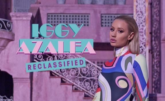 Iggy Azalea – Reclassified (Dirty)
