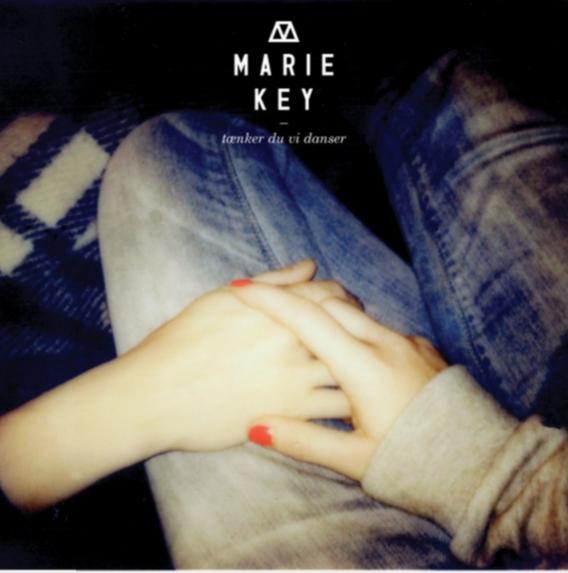Marie Key – Tænker Du Vi Danser