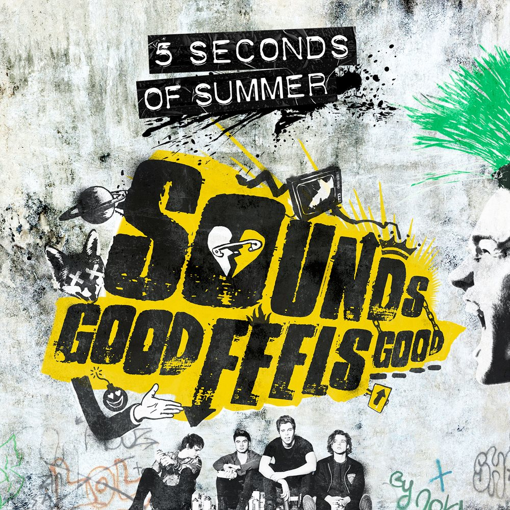 5 Seconds of Summer, Sounds Good Feels Good