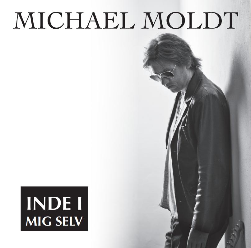 Michael Moldt - Inde I Mig Selv