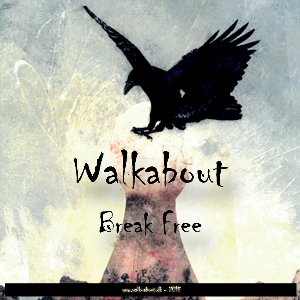Walkabout - Break Free