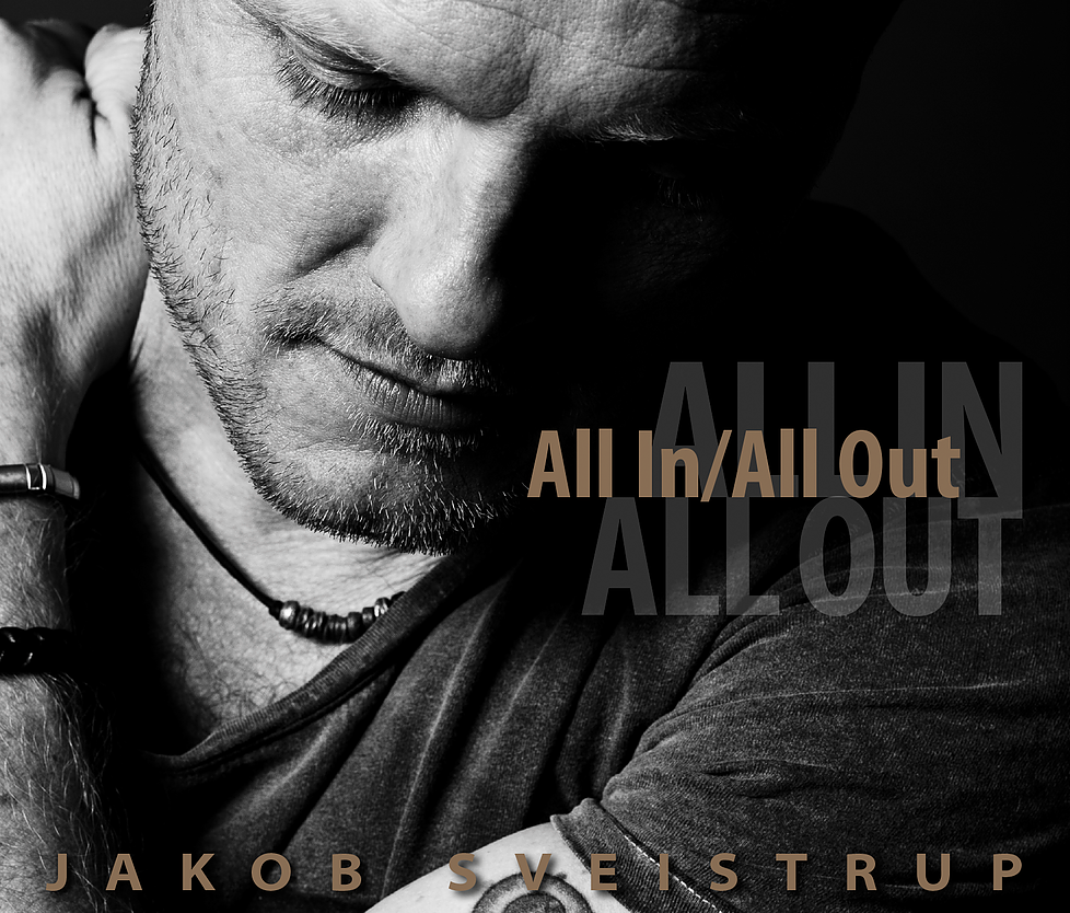 Jakob Sveistrup - All In/All Out